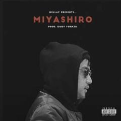 Miyashiro (feat. Mellay)