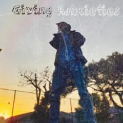 Giving AnXieTies
