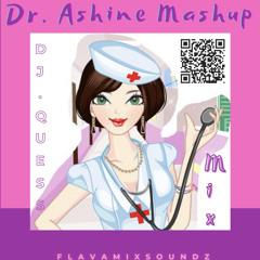 Dr. Ashnie Mashup (FMS RMX)