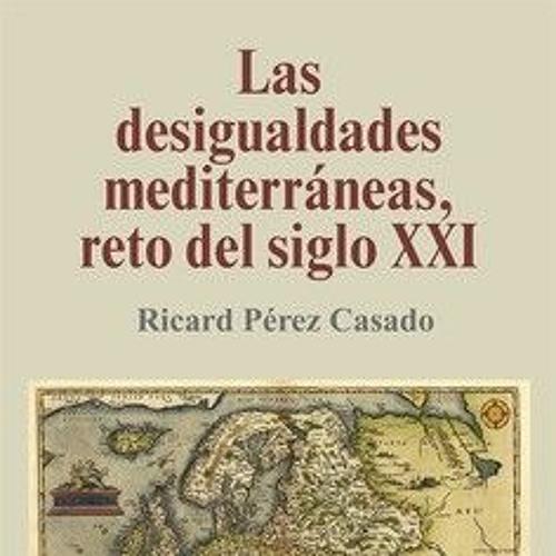 """Presentación de """"Las desigualdades mediterráneas, reto del siglo XXI"""""""
