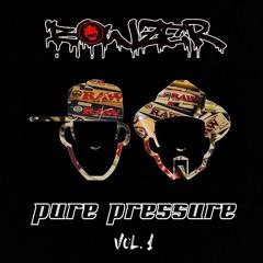 BOWZER - PURE PRESSURE Vol. 1