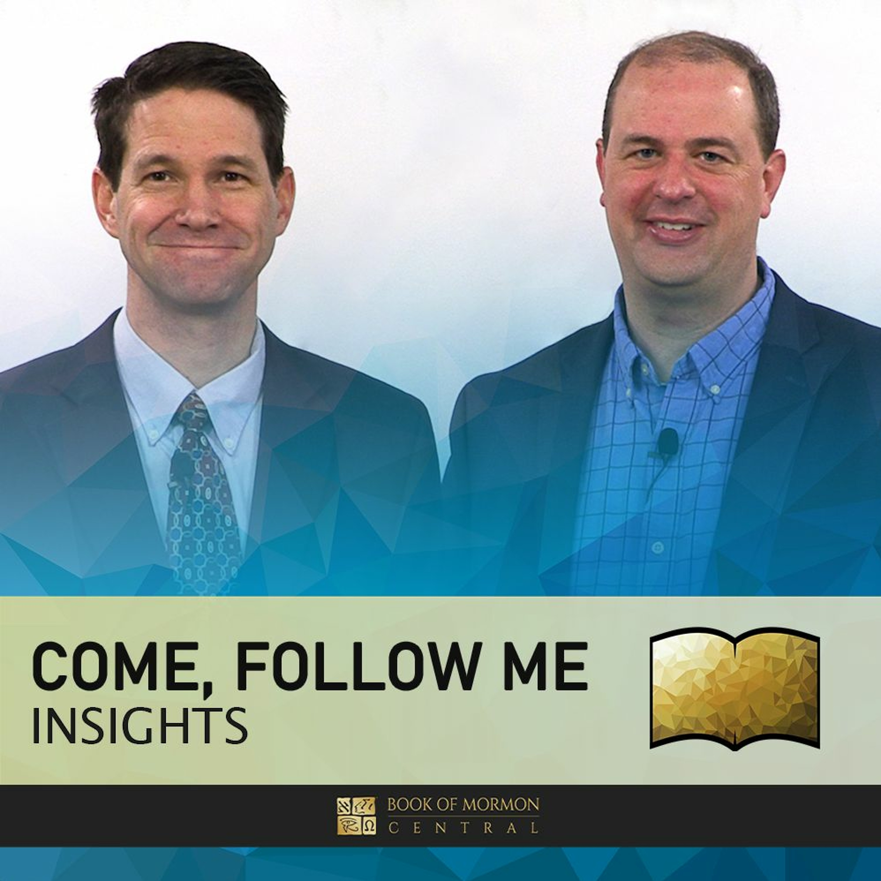 Come Follow Me Insights (Doctrine and...