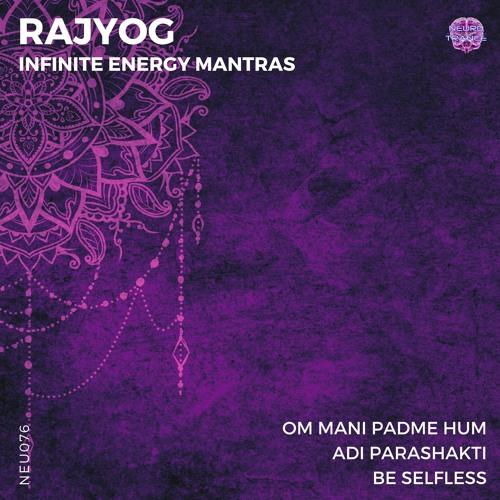 Rajyog - Infinite Energy Mantras EP
