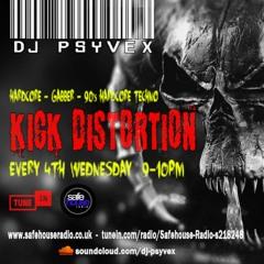 Psyvex - Kick Distortion 015 - 28th Jul (Explicit)