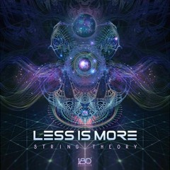 Less Is More - String Theory