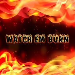 Watch Em Burn By BabyBlu The Profit (Feat C-dvon)