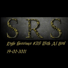AlBird - Eagle Sessions   SRS Guest Mix   19-02-2021