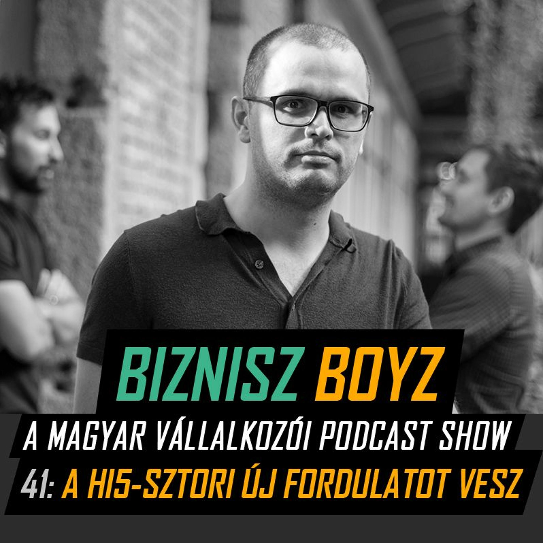 41. A Hi5-sztori új fordulatot vesz | Biznisz Boyz Podcast