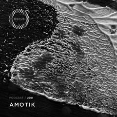 OECUS Podcast 200 // AMOTIK