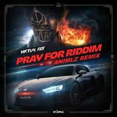 Virtual Riot - Pray For Riddim (ANIMLZ Remix)