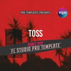 Toss FL Studio Pro Template