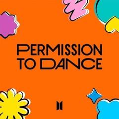"""BTS - Permission to Dance [Kohey Remix] """"Buy=Free D/L"""""""