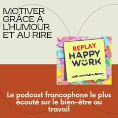 #305 - Replay - L'humour et le rire comme source de motivation