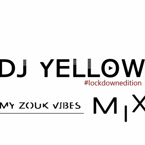 """My Zouk Vibes Mix """"lockdownedition"""" Free Download"""