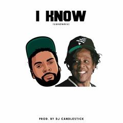 I KNOW - JAY Z(CANDLEMIX) PROD. DJ CANDLESTICK