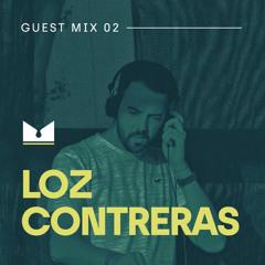 Guest Mix 02: Loz Contreras