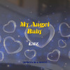 Download My Angel Baby Mp3