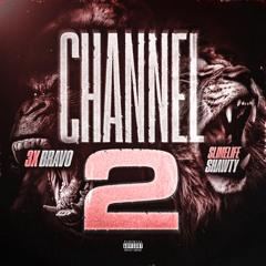 Channel 2 (feat. Slimelife Shawty)