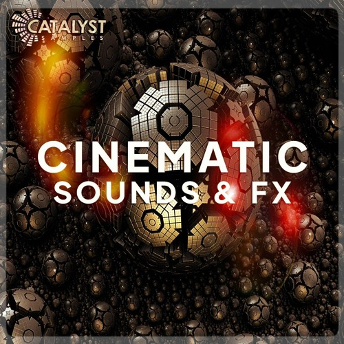 Catalyst Samples - Cinematic Sounds & Fx