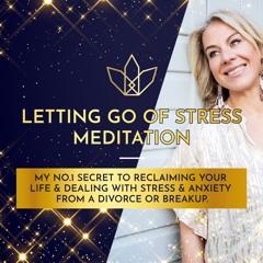 Letting Go of Stress Meditation