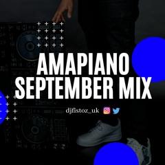 AMAPIANO MIX | SEPTEMBER 2020 |