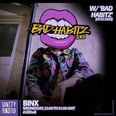 Bad Habitz guestmix on Binx Unity Radio DnB Show 06/05/20