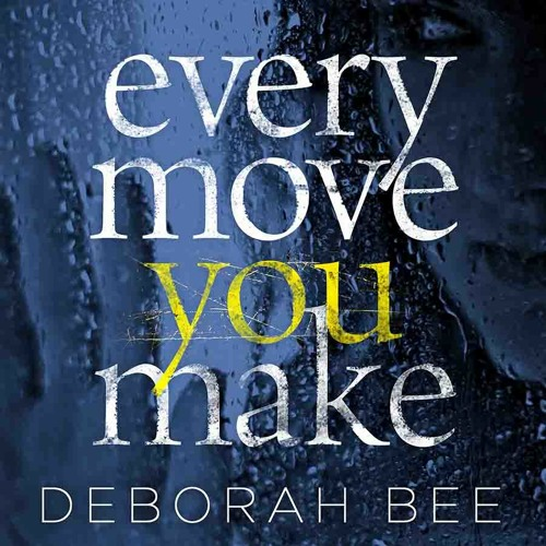 Every Move You Make by Deborah Bee - Audiobook sample