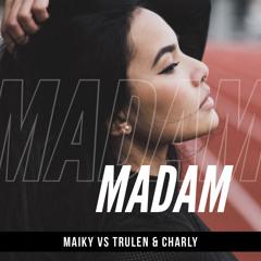 MADAM! (FOR BUMPING FESTIVAL' 16)