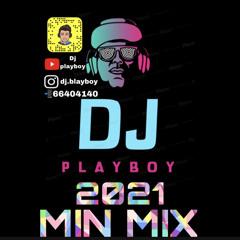 dj.playboy | MINI MIX 2021 | ميني مكس راس السنه🕺🏽🔥