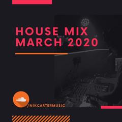 30-3-20 House Mix