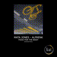Mata Jones, Alfrenk - Move Your Feet Like This (Extended Mix)