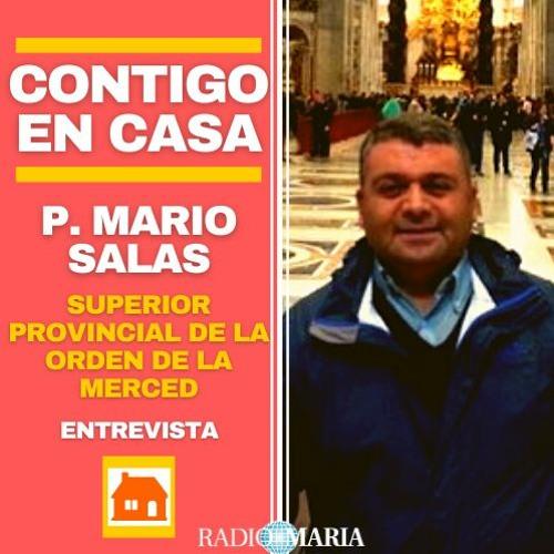 Entrevista destacada, Contigo en Casa: Padre Mario Salas