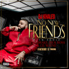 No New Friends Sftb Remix Feat Drake Rick Ross And Lil Wayne Mp3