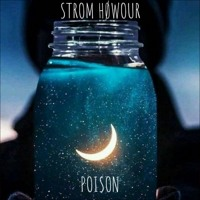 STROM HØWOUR - Poison