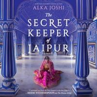 The Secret Keeper Of Jaipur By Alka Joshi (Audiobook Excerpt)