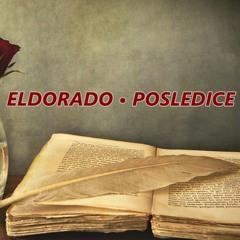 ELDORADO - POSLEDICE