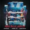 Rvssian, Anuel AA & Juice WRLD - No Me Ame Portada del disco