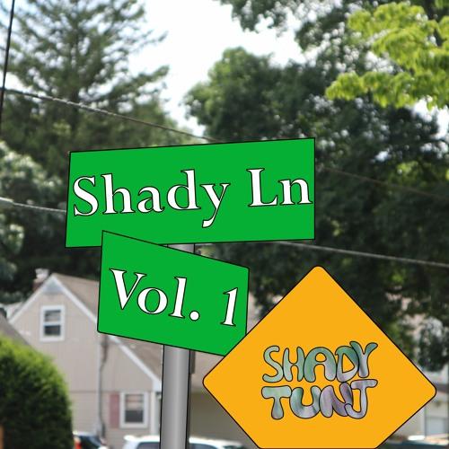 Shady Ln Vol. 1