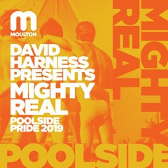 Mighty Real Poolside Pride 2019 (Continuous DJ Mix)