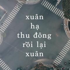 Xuân Hạ Thu Đông Rồi Lại Xuân - Amee | Cover by Loc Nguyen