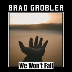 We Won't Fall