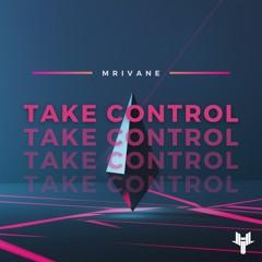 Mrivane - Take Control
