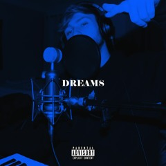 Dreams (Official Audio)