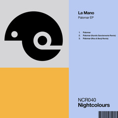 Premiere: La Mano - Palomar (Kamilo Sanclemente Remix) [Nightcolours]