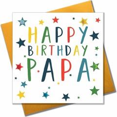 Happy Birthday Papá