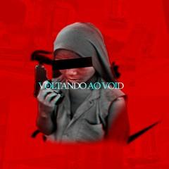 VOID -VOLTANDO AO VOID