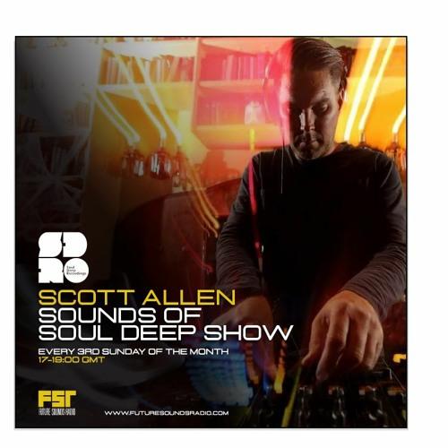 Scott Allen - Sounds of Soul Deep Mix - April 2021