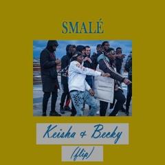 smalé - Keisha & Becky (UK Garage flip)
