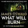 WHAT WILL BURN by James Oswald, narrated by Ian Hanmore - Audiobook extract