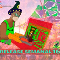 Release Semanal #16 - Prog&Groove